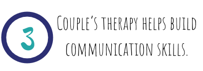 Couple's therapy helps build communication skills.