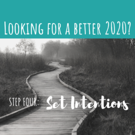 Transformation 2020 – Step 4: Setting Intentions