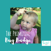 The Primitive Bug Badge